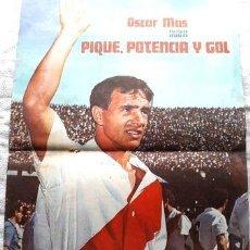 Coleccionismo deportivo: POSTER ORIGINAL DE REVISTA EL GRAFICO OSCAR MAS RIVER. Lote 278915883
