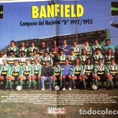 Coleccionismo deportivo: BANFIELD POSTER CAMPEON NACIONAL B 9293 REVISTA EL GRAFICO. Lote 288934668