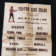 Coleccionismo deportivo: AÑOS 20 - GRAN VELADA PUGILISTICA - TEATRO CINE COLON - RICARDO ALIS - 44 CM X 32 CM. Lote 292581478