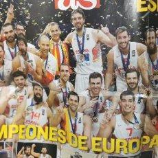 Coleccionismo deportivo: POSTER ESPAÑA, CAMPEONES DE EUROPA DE BALONCESTO 2015 (AS). Lote 296008718