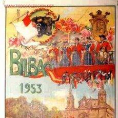 Carteles Feria: CARTEL TOROS Y FERIAS Y FIESTAS BILBAO 1953 , ORIGINAL , REUS. Lote 154749630