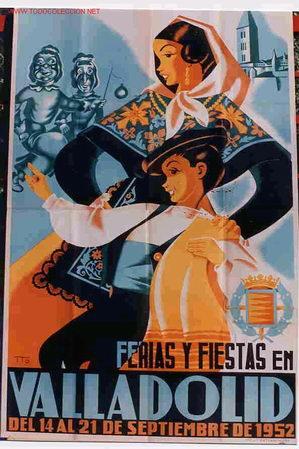 CARTEL FERIAS Y FIESTAS DE VALLADOLID 1952 (Coleccionismo - Carteles Gran Formato - Carteles Ferias, Fiestas y Festejos)