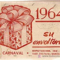 Affissi Fiera: EL CARNAVAL 1964 SU ENVOLTORIO ( MUESTRARIO PAPEL ENVOLVER, CON LISTA PRECIOS INCLUÍDA ) .. Lote 20974738