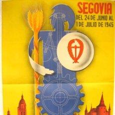 Carteles Feria: CARTEL FERIAS Y FIESTAS SEGOVIA 1945 EXPOSICION SINDICAL INDUSTRIAL AGRARIA LITO ILUSTRADOR HUERTA. Lote 23399503