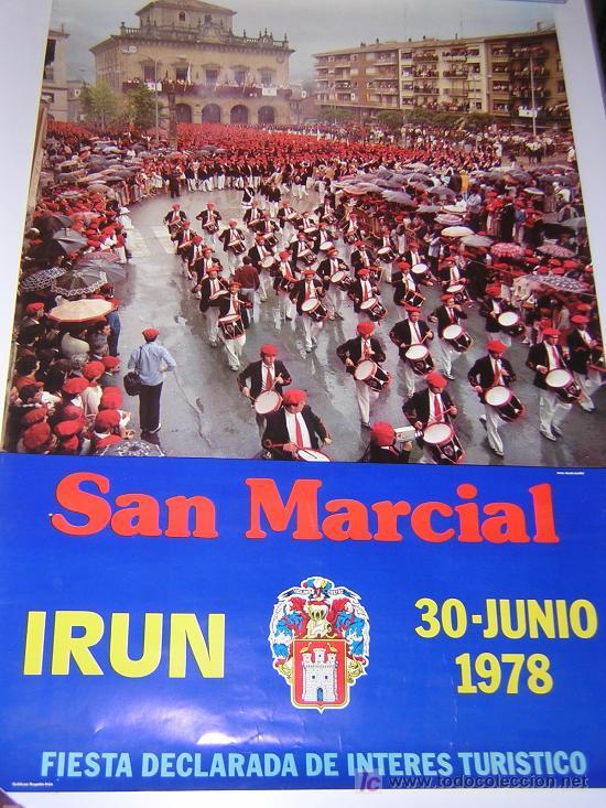 GRAN CARTEL FIESTAS SAN MARCIAL, IRUN, FIESTAS JUNIO 1978 (Coleccionismo - Carteles Gran Formato - Carteles Ferias, Fiestas y Festejos)