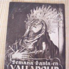 Carteles Feria: PROGRAMA DE MANO-SEMANA SANTA EN VALLADOLID- MARZO 1951-HUECOGRABADO FOURNIER-16 X 11.5 CM. CERRADO. Lote 14688155