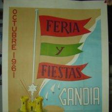 Carteles Feria: GANDIA (VALENCIA) - FERIA Y FIESTAS EN HONOR DE SAN FRANCISCO DE BORJA - AÑO 1961. Lote 27060495