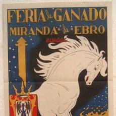 Carteles Feria: CARTEL MIRANDA DE EBRO, BURGOS 1949, (EANDRO MANCHA), FERIA GANADOS , LITOGRAFIA , ORIGINAL. Lote 91286869