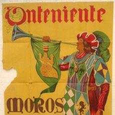 Carteles Feria: CARTEL FIESTAS MOROS Y CRISTIANOS , ONTENIENTE 1956 , VALENCIA , LITOGRAFIA RARO. Lote 17487535