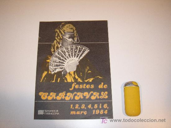 FIESTAS DE CARNAVAL DE TARRAGONA 1984 (Coleccionismo - Carteles Gran Formato - Carteles Ferias, Fiestas y Festejos)