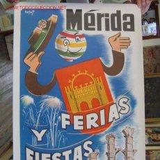 Carteles Feria: MERIDA - FERIA Y FIESTAS - SEPTIEMBRE DE 1967. Lote 26971444