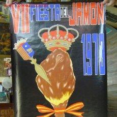 Carteles Feria: TERUEL - VII FIESTA DEL JAMON - SEPTIEMBRE DE 1973. Lote 13308577
