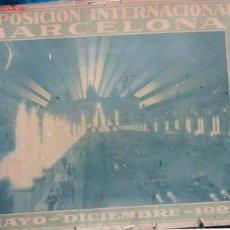Carteles Feria: EXPOSICIÓN INTERNACIONAL BARCELONA MAYO DICIEMBRE 1929. Lote 8804605
