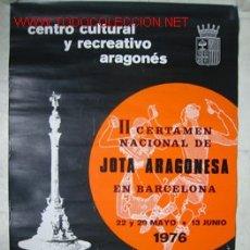 Carteles Feria: CARTEL II CERTAMEN NACIONAL DE JOTA ARAGONESA EN BARCELONA - 1976. Lote 13741827