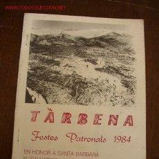 Carteles Feria: PRGRAMA-TÀBERNA,FESTES PATRONALS 1984-EN HONOR A SANT.BARBARA, EL SALVADOR I LA VERGE DEL ROSARI. Lote 26266517