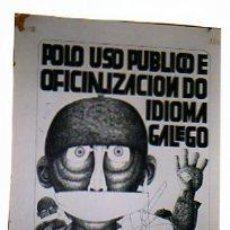 Carteles Feria: POLO USO PUBLICO DE OFICIALIZACION DO IDIMO GALEGO. GALICIA. 1977. MEDIDAS:64 X 46 CM.. Lote 23160422