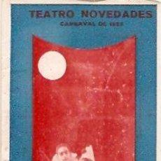 Carteles Feria: TEATRO NOVEDADES CARNAVAL 1923 GRAN BAILE AZUL . Lote 11838329