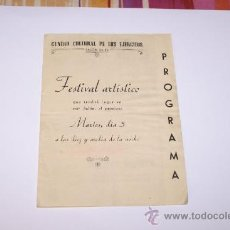 Carteles Feria: CENTRO CULTURAL DE LOS EJERCITOS SALON DE TE PROGRAMA FESTIVAL ARTISTICO AÑO 1946. Lote 13920721