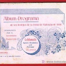 Carteles Feria: PROGRAMA DE FERIA DE VALENCIA, JULIO 1906 , ORIGINAL. Lote 22662794