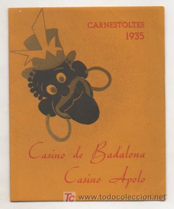 CARNESTOLTES 1935. CASINO DE BADALONA. CASINO APOLO. PROGRAMA. VER FOTOGRAFÍAS ADICIONALES. CARNAVAL (Coleccionismo - Carteles Gran Formato - Carteles Ferias, Fiestas y Festejos)