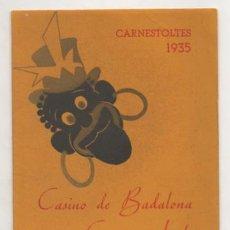 Cartazes Feira: CARNESTOLTES 1935. CASINO DE BADALONA. CASINO APOLO. PROGRAMA. VER FOTOGRAFÍAS ADICIONALES. CARNAVAL. Lote 15454582