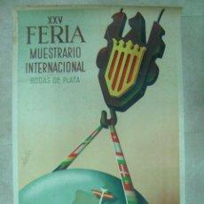 Carteles Feria: XXV FERIA MUESTRARIO INTERNACIONAL BODAS DE PLATA VALENCIA - AÑO 1947 - ILUSTRADO POR CALANDIN. Lote 26724262