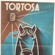 Carteles Feria: CARTEL FERIA FIESTAS, TORTOSA 1955 TARRAGONA , LITOGRAFIA,. Lote 15956752