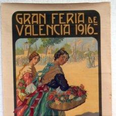 Carteles Feria: CARTEL FERIAS Y FIESTAS VALENCIA, FERIA JULIO 1916 , LITOGRAFICO, ILUSTRADOR GARCIA MOYA. Lote 19677606