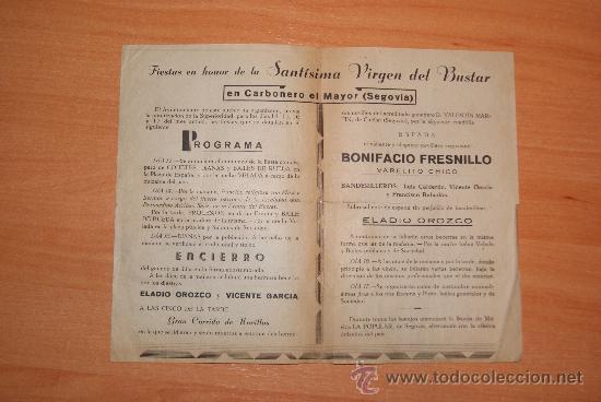 Carteles Feria: FIESTAS EN CARBONERO EL MAYOR 1941 SEGOVIA SANTISIMA VIRGEN DEL BUSTAR - Foto 2 - 26923103