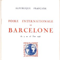 Carteles Feria: FOIRE INTERNATIONALE DE BARCELONE - DU 9 AU 25 JUIN 1945. Lote 25097447