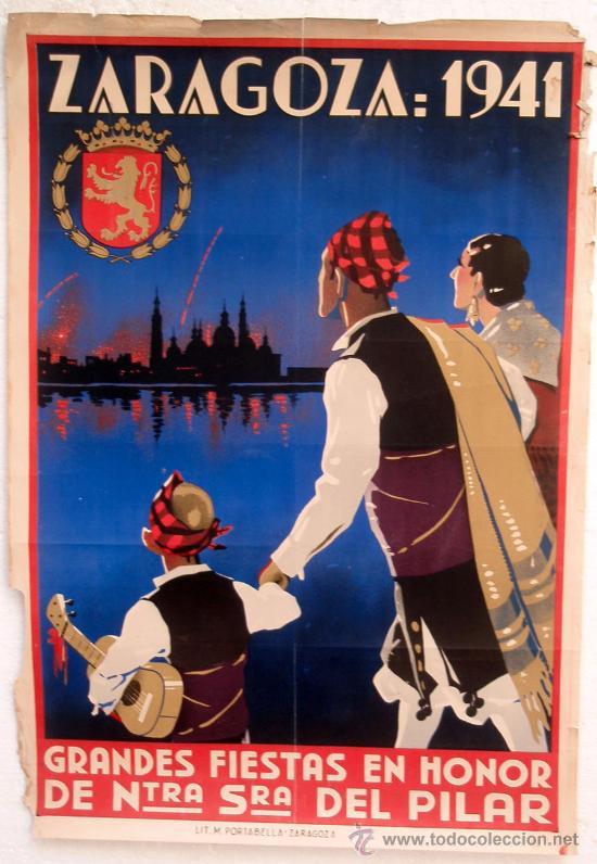 CARTEL ZARAGOZA 1941 , FERIAS DEL PILAR (Coleccionismo - Carteles Gran Formato - Carteles Ferias, Fiestas y Festejos)