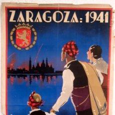 Carteles Feria: CARTEL ZARAGOZA 1941 , FERIAS DEL PILAR. Lote 23506465