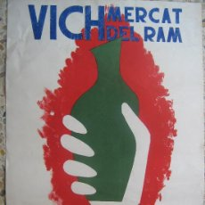 Carteles Feria: CARTEL MERCAT DEL RAM VICH ARTESANIA TEMPLO ROMANO LLUIS GROS AÑO 1964 70X50 CENT VER FOTO EL MISMO. Lote 26456320