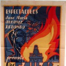 Carteles Feria: CARTEL ESPECTACULOS ALCAÑIZ REDONDO LAS FALLAS COMEDIA MUSICAL ILUSTRADOR S. PERIS. Lote 22906054