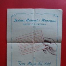 Carteles Feria: FESTA MAJOR DEL 1956 SOCIETAT CULTURAL - RECREATIVA UNIÓ CALAFINA CALAF. Lote 27133019