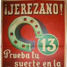 Carteles Feria: CARTEL JEREZ. JEREZANO. PRUEBA TU SUERTE EN LA TOMBOLA DE LA CARIDAD. LA LITOGRAFIA DE CALIDAD.CADIZ. Lote 24410590