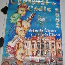 Affissi Fiera: CARTEL DEL CARNAVAL DE CÁDIZ 2003. Lote 24117190