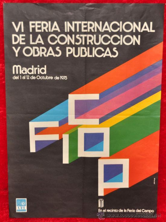 CARTEL DE LA VI FERIA INTERNACIONAL DE LA CONSTRUCCION Y OBRAS PUBLICAS. MADRID 1975. (Coleccionismo - Carteles Gran Formato - Carteles Ferias, Fiestas y Festejos)
