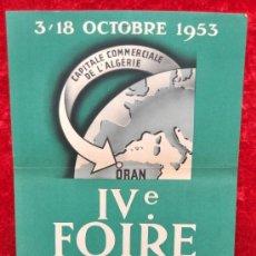 Carteles Feria: CARTEL IV FERIA D'ORAN. ALGERIA. 1953. MIDE 29 CM X 21 CM. . Lote 25312411