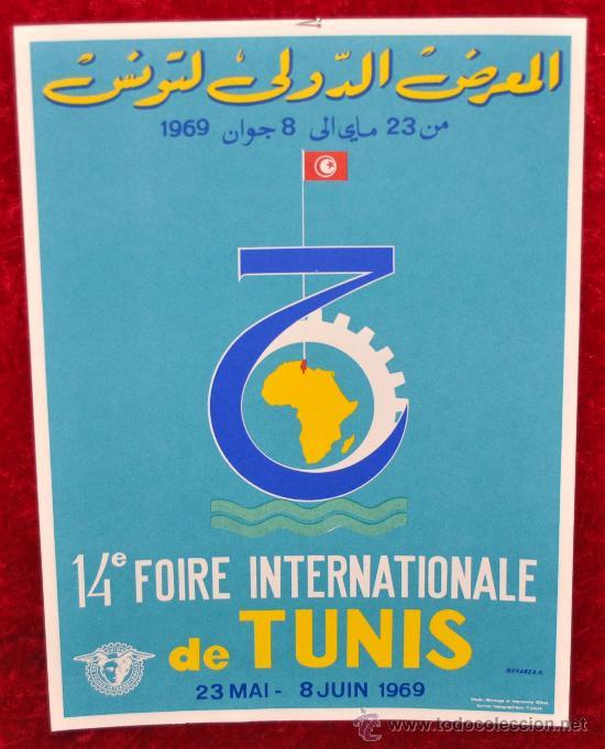 CARTEL 14 FOIRE INTERNATIONALE DE TUNIS 1969. TUNEZ. EN ARABE. MIDE 28 CM X 21 CM. (Coleccionismo - Carteles Gran Formato - Carteles Ferias, Fiestas y Festejos)