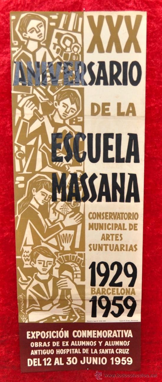 CARTEL XXX ANIVERSARIO DE LA ESCUELA MASSANA. 1959. MIDE 58 CM X 20 CM. (Coleccionismo - Carteles Gran Formato - Carteles Ferias, Fiestas y Festejos)