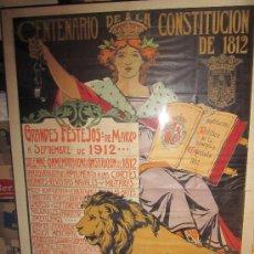 Affissi Fiera: CARTEL DEL CENTENARIO CONSTITUCION DE CADIZ 1812. 1912. MEDIDAS 1.73X1.22CM. Lote 70473506