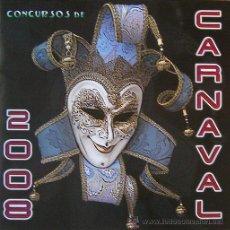 Carteles Feria: ALICANTE, BASES CONCURSOS DE CARNAVAL 2008, DESPLEGABLE 5 HOJAS. Lote 26957483