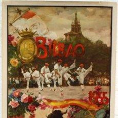 CARTEL FERIAS Y FIESTAS BILBAO, 1955, OFSET , GRANDE ,ORIGINAL , ILUSTRADOR J.REUS