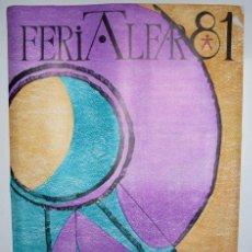 Carteles Feria: CARTEL FERIA ALFAR 81 - SALAMANCA - 1981. Lote 26706814