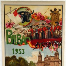 CARTEL FERIAS Y FIESTAS BILBAO 1953 GRANDE , CORRIDAS TOROS , J. REUS , LITOGRAFIA ORIGINAL,