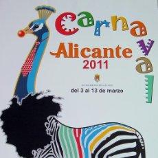 Carteles Feria: ALICANTE-CARTEL CARNAVAL 2011. Lote 30170935