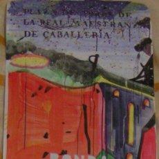 Carteles Feria: CARTEL DE TOROS DE LA GOYESCA DE RONDA - SEPTIEMBRE 2011 - EL JULI MANZANARES Y CAYETANO. Lote 28614456