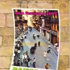 Carteles Feria: PROGRAMA DE FERIA Y FIESTAS DE PAMPLONA. SAN FERMIN 1971. Lote 28708362