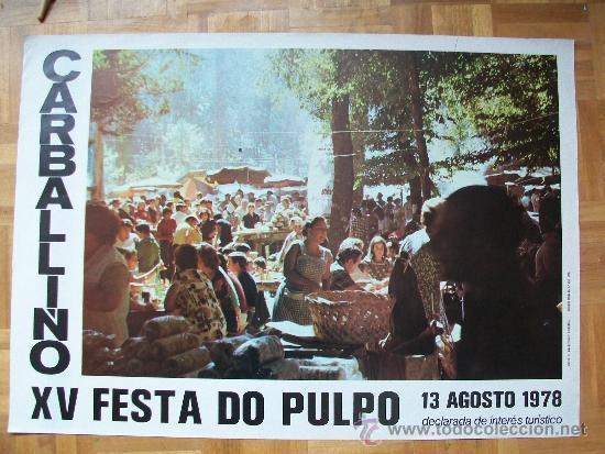 CARTEL FESTA DO POLBO / POSTER FIESTA DEL PULPO O CARBALLIÑO / CARBALLINO 1978 ORENSE ( GALICIA ) (Coleccionismo - Carteles Gran Formato - Carteles Ferias, Fiestas y Festejos)